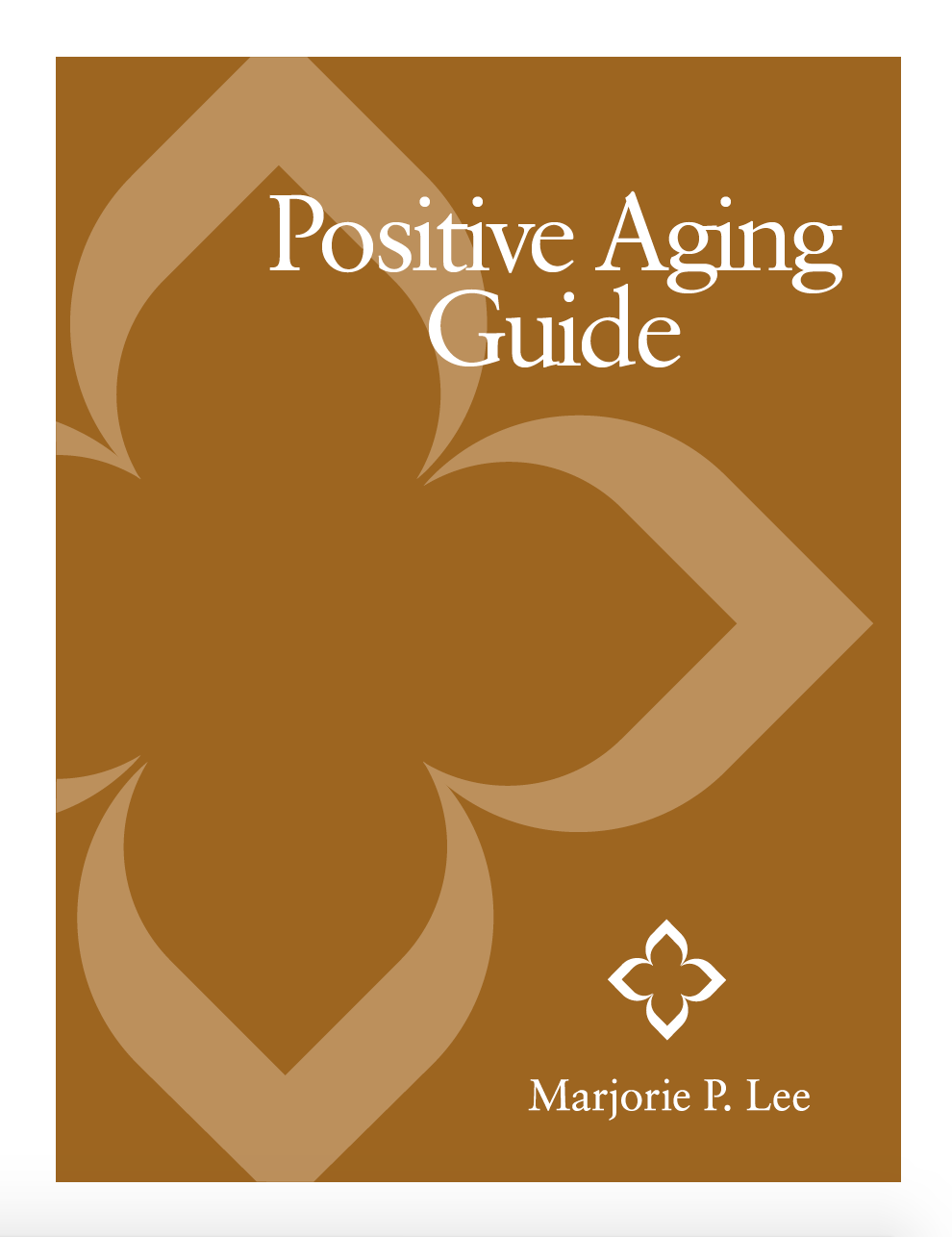 Positive Aging Guide