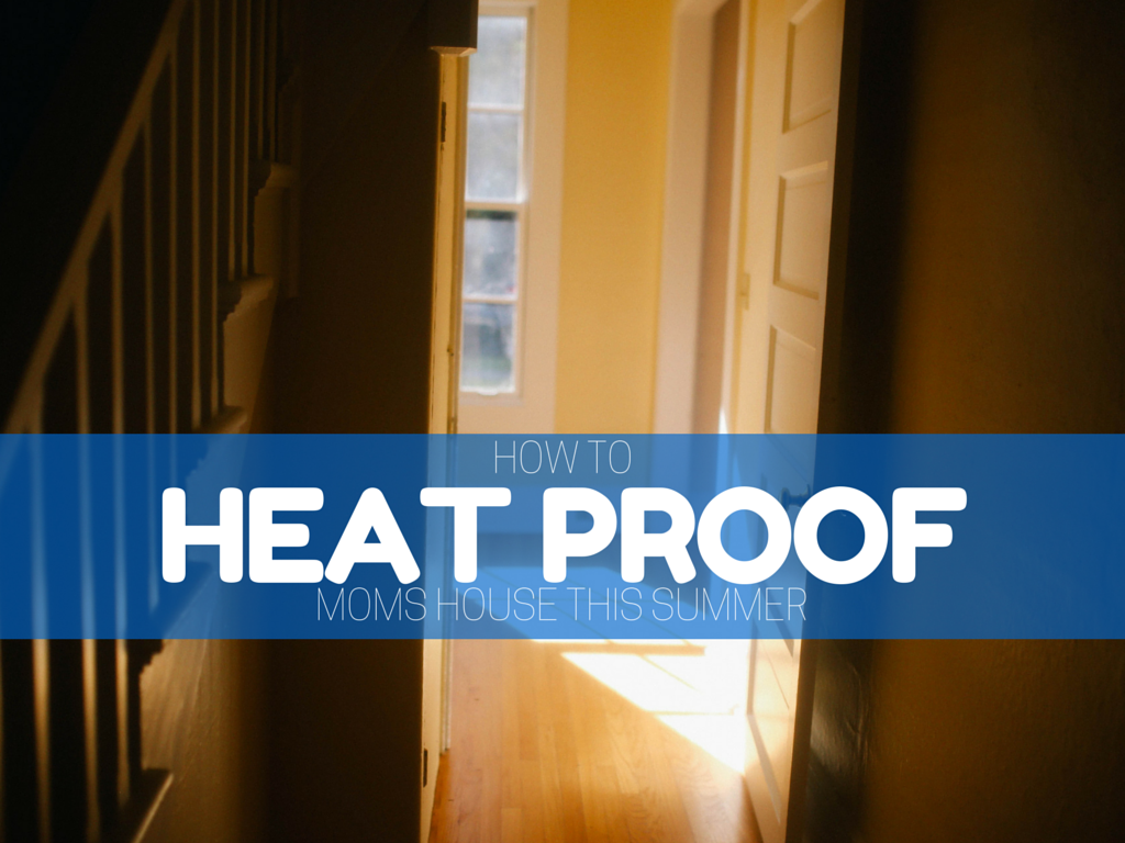 Heat Proof Mom's House This Summer - Retirement Housing